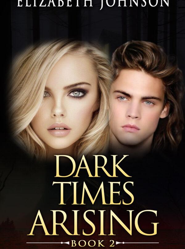 Dark Times Arising